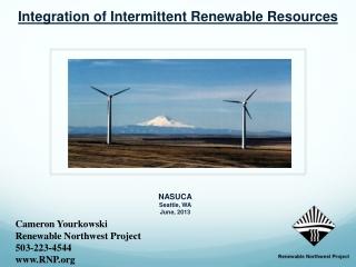 Cameron Yourkowski Renewable Northwest Project 503-223-4544 RNP
