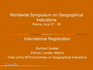 Worldwide Symposium on Geographical  Indications Parma, June 27 - 29