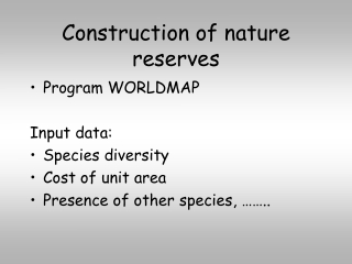 Construction of nature reserves
