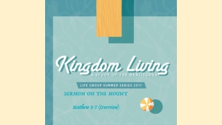 SERMON ON THE MOUNT Matthew 5-7 (Overview)