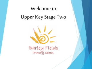 Welcome to  Upper Key Stage Two