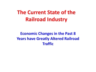The Current State of the Railroad Industry