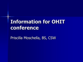 Information for OHIT conference