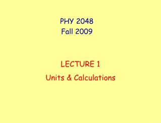 PHY 2048 Fall 2009