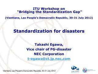 Standardization for disasters