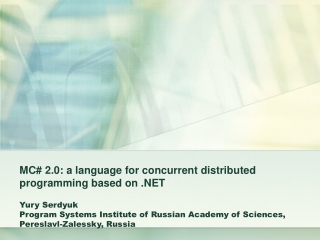 MC# 2.0: a language for concurrent distributed programming based on .NET