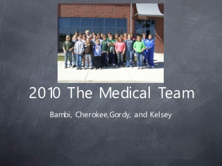 2010 The Medical Team