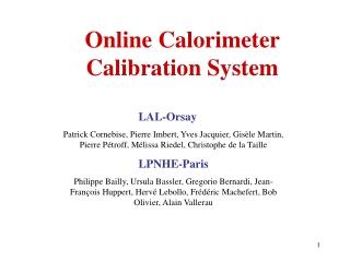 Online Calorimeter Calibration System