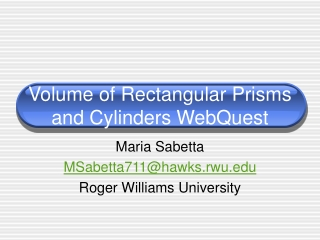 Volume of Rectangular Prisms and Cylinders WebQuest