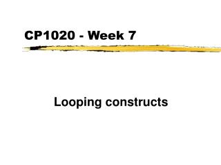 CP1020 - Week 7