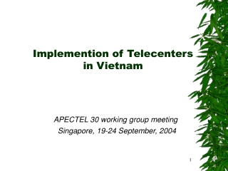 Implemention of Telecenters in Vietnam