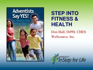 Step Into Fitness & Health