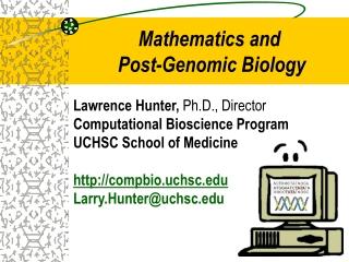 Mathematics and  Post-Genomic Biology