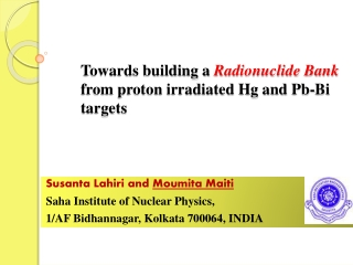 Towards building a  Radionuclide Bank from proton irradiated Hg and  Pb -Bi targets