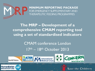CMAM conference London  17 th  – 18 th  October 2013