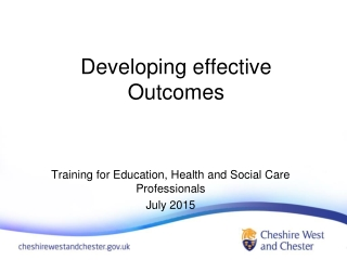 Developing effective Outcomes