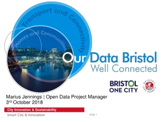 Marius Jennings | Open Data Project Manager 3 rd  October 2018