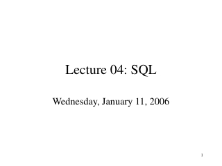 Lecture 04: SQL