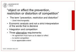 """object or effect the prevention, restriction or distortion of competition"""