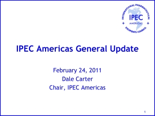 IPEC Americas General Update