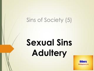 Sins of Society (5)