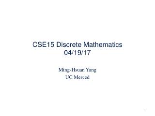 CSE15 Discrete Mathematics 04/19/17