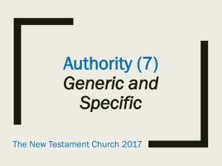 Authority (7) Generic and Specific