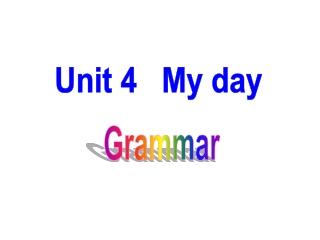 Unit 4   My day