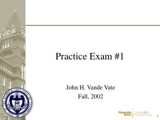 Practice Exam #1
