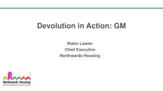 Devolution in Action: GM