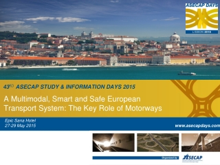 43 r d ASECAP Study & Information Days  2015