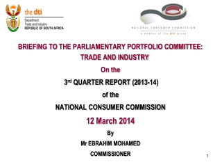 BRIEFING TO  THE PARLIAMENTARY PORTFOLIO COMMITTEE:  TRADE AND INDUSTRY On the