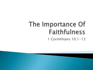 The Importance Of Faithfulness