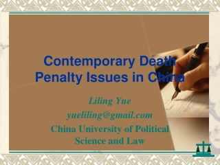 Contemporary Death Penalty Issues in China