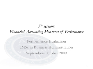 5 th  session: Financial Accounting Measures of Performance
