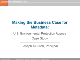 Making the Business Case for Metadata: