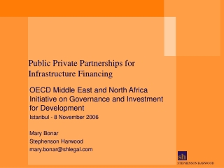 Public Private Partnerships for Infrastructure Financing