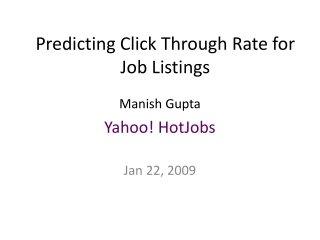 Predicting Click Through Rate for Job Listings