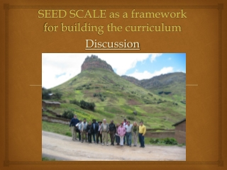 SEED SCALE as a framework for building the curriculum