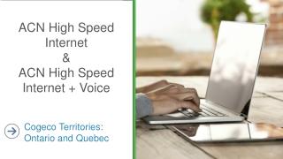 ACN High Speed Internet  & ACN High Speed Internet + Voice