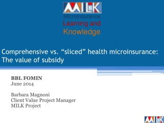 """Comprehensive vs. """"sliced"""" health microinsurance: The value of subsidy"""