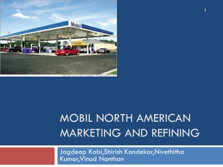 Mobil north american marketing and refining