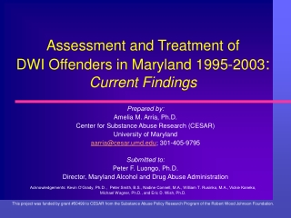 Assessment and Treatment of  DWI Offenders in Maryland 1995-2003 :  Current Findings