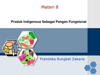 Produk Indigenous Sebagai Pangan Fungsional