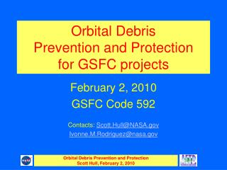Orbital Debris  Prevention and Protection  for GSFC projects