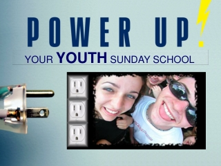 YOUR  YOUTH  SUNDAY SCHOOL