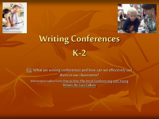 Writing Conferences K-2