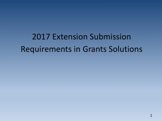 2017 Extension Submission Requirements in Grants Solutions