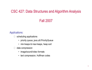 CSC 427: Data Structures and Algorithm Analysis Fall 2007