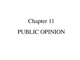Chapter 11  PUBLIC OPINION